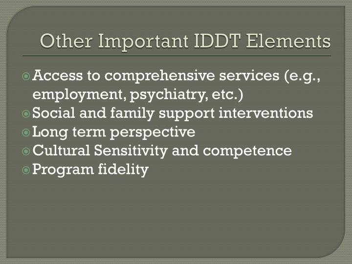 Other Important IDDT Elements