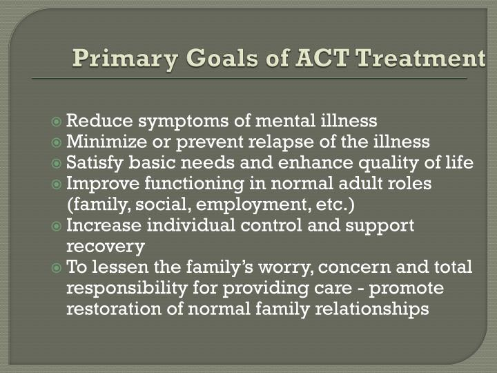 Primary Goals of ACT Treatment