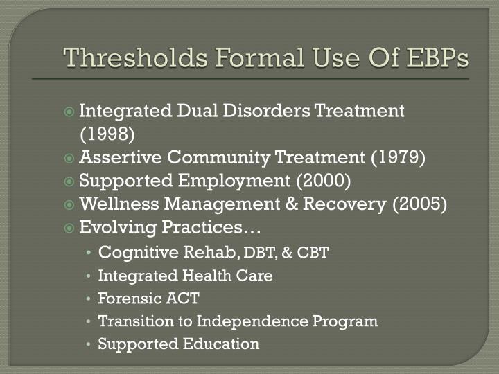 Thresholds Formal Use Of EBPs