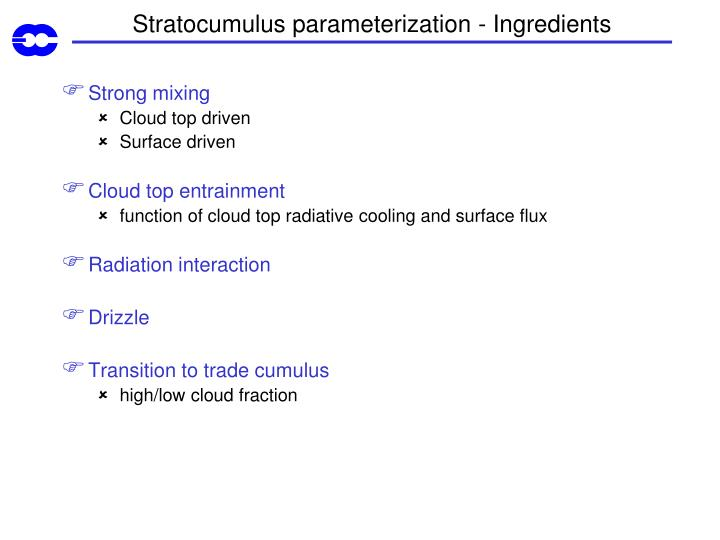 Stratocumulus parameterization - Ingredients