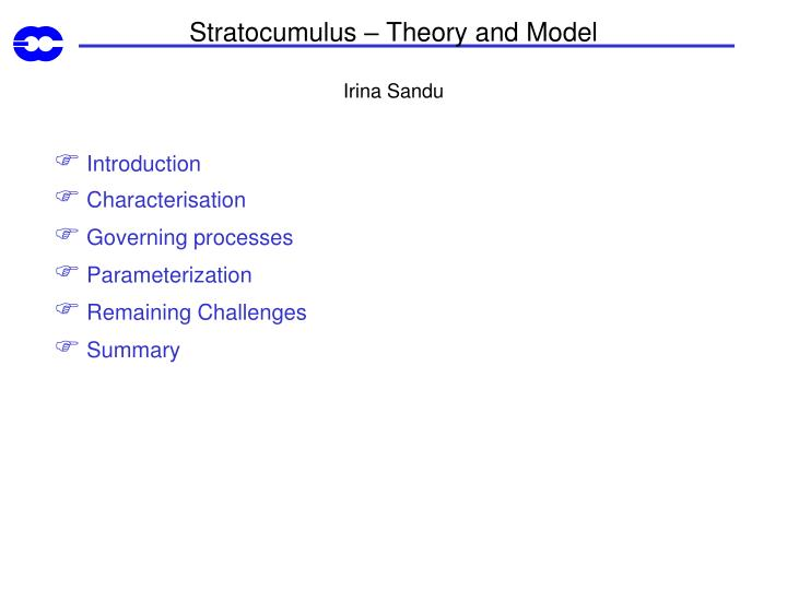 Stratocumulus theory and model irina sandu