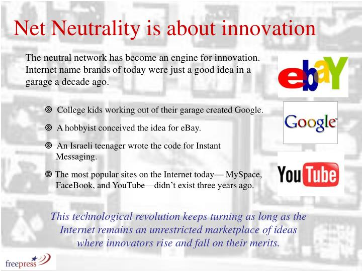 Net Neutrality is about innovation