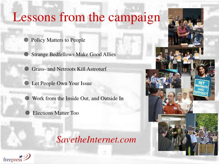 Lessons from the campaign