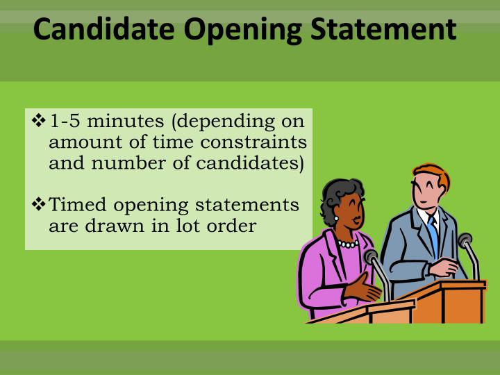 Candidate Opening Statement