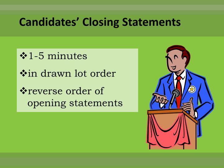 Candidates' Closing Statements