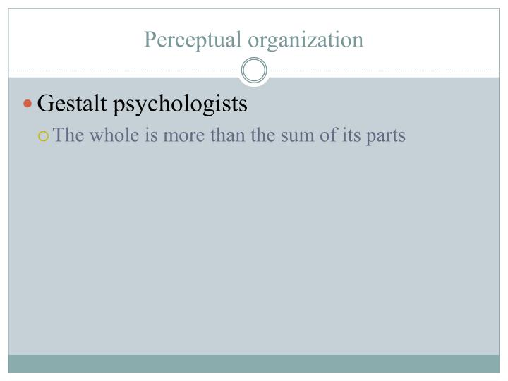 Gestalt psychologists