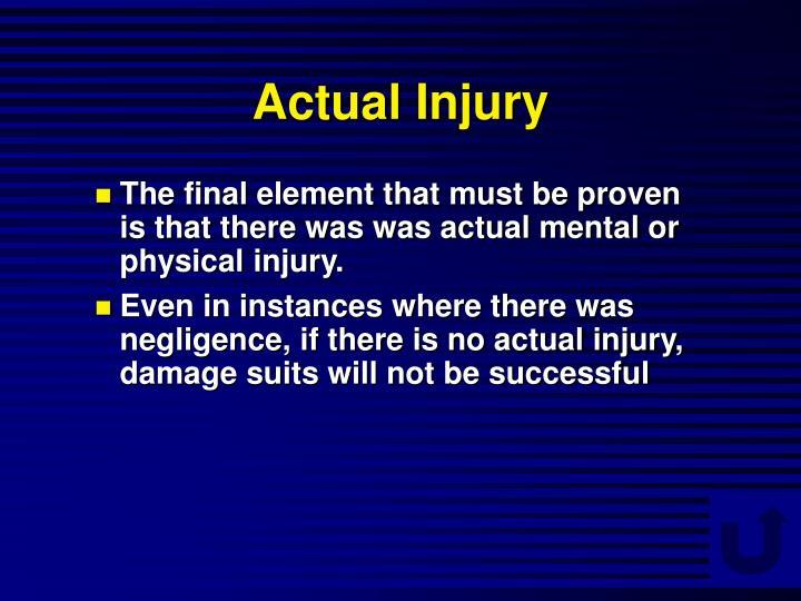 Actual Injury