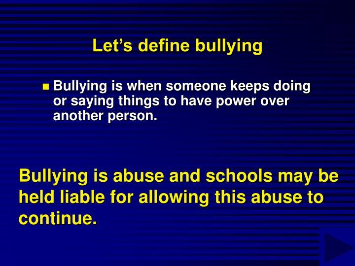 Let's define bullying