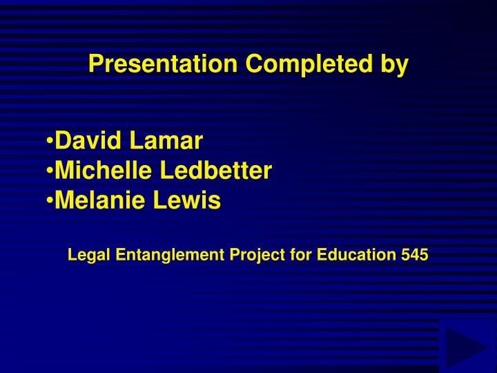 Presentation Completed by