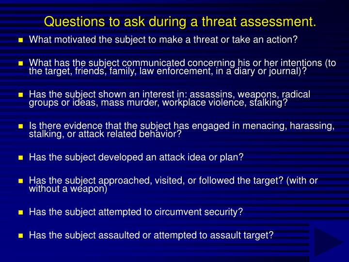 Questions to ask during a threat assessment.