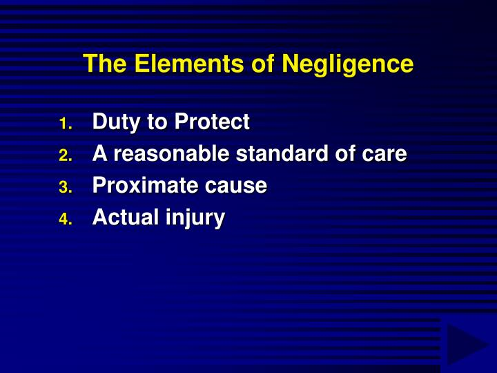 The Elements of Negligence