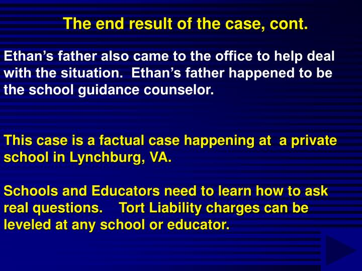 The end result of the case, cont.