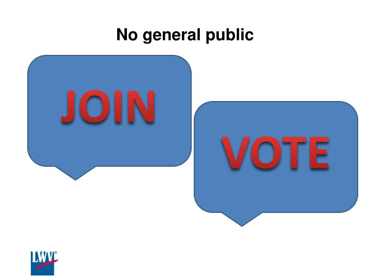 No general public