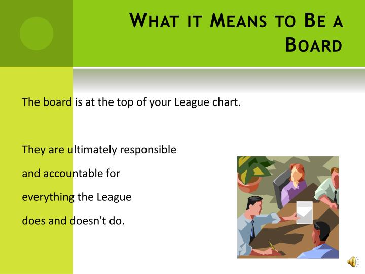 What it Means to Be a Board