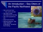 an introduction sea otters of the pacific northwest1