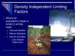 density independent limiting factors