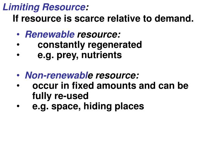 Limiting Resource