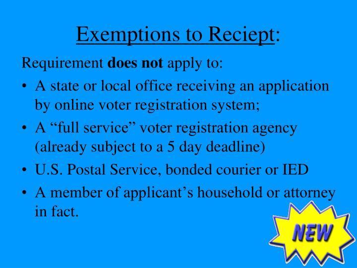 Exemptions to Reciept