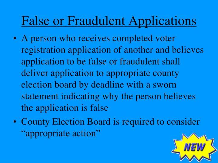 False or Fraudulent Applications
