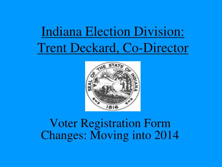 Indiana Election Division:
