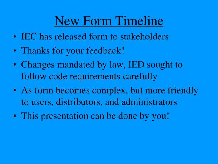 New Form Timeline