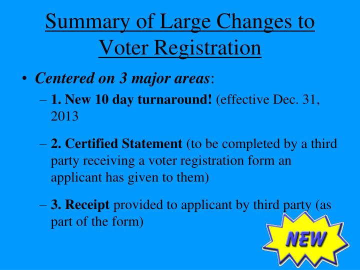 Summary of Large Changes to Voter Registration
