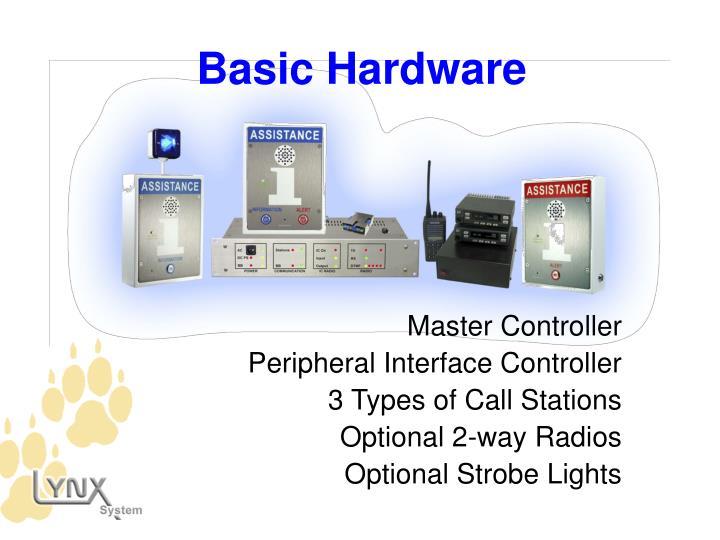Basic Hardware