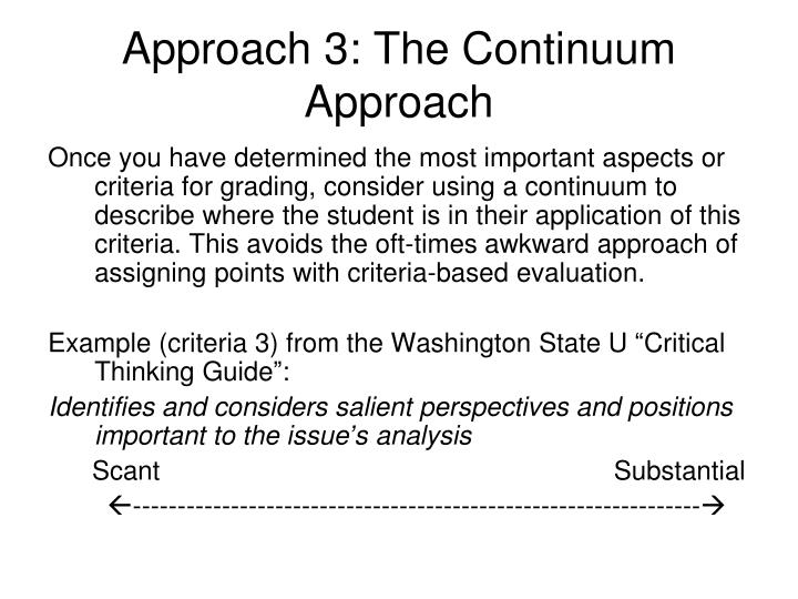 Approach 3: The Continuum Approach