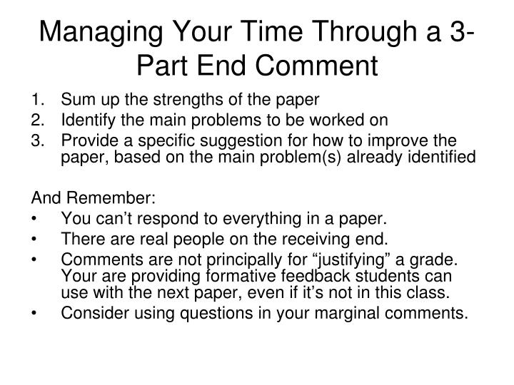 Managing Your Time Through a 3-Part End Comment