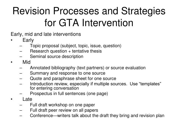 Revision Processes and Strategies for GTA Intervention