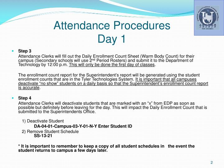 Attendance procedures day 11