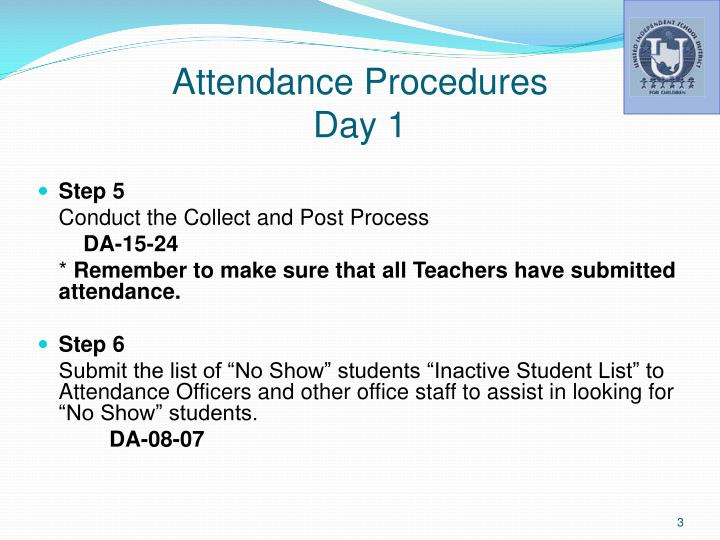 Attendance procedures day 12