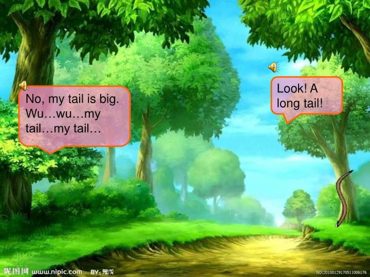 Look! A long tail!