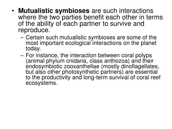 Mutualistic symbioses