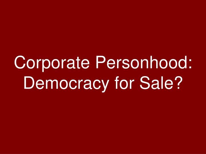 Corporate Personhood: