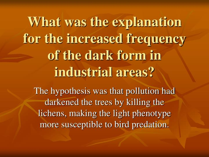 What was the explanation for the increased frequency of the dark form in industrial areas?