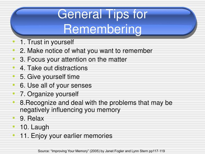 General Tips for Remembering