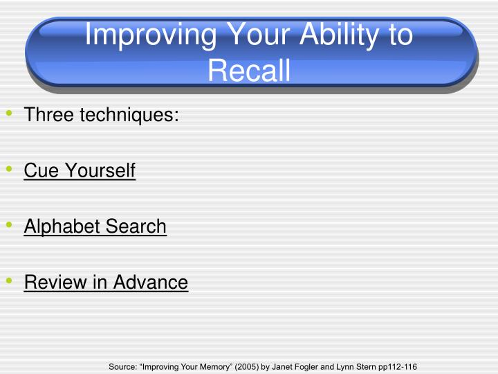 Improving Your Ability to Recall