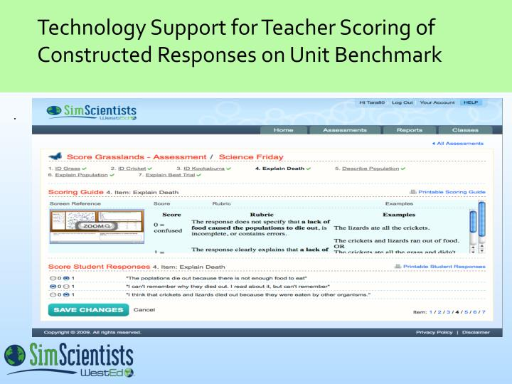 Technology Support for Teacher Scoring of Constructed Responses on Unit Benchmark