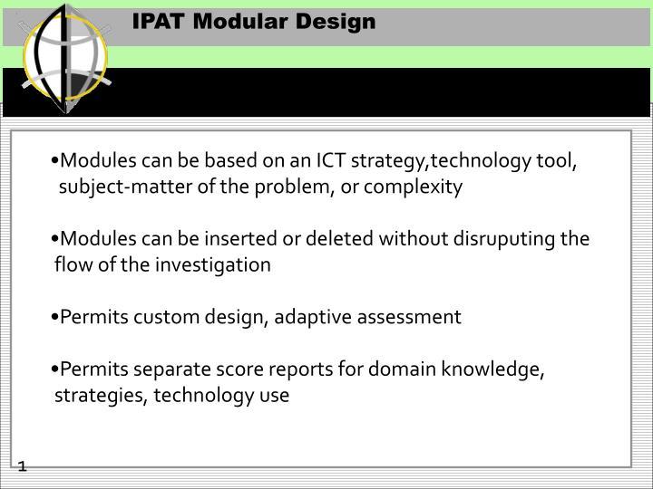 IPAT Modular Design