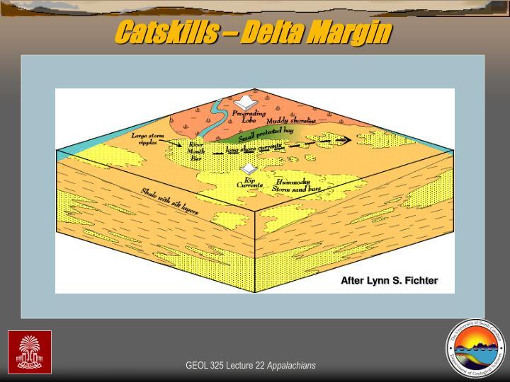 Catskills – Delta Margin