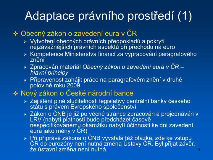 Adaptace právního prostředí (1)
