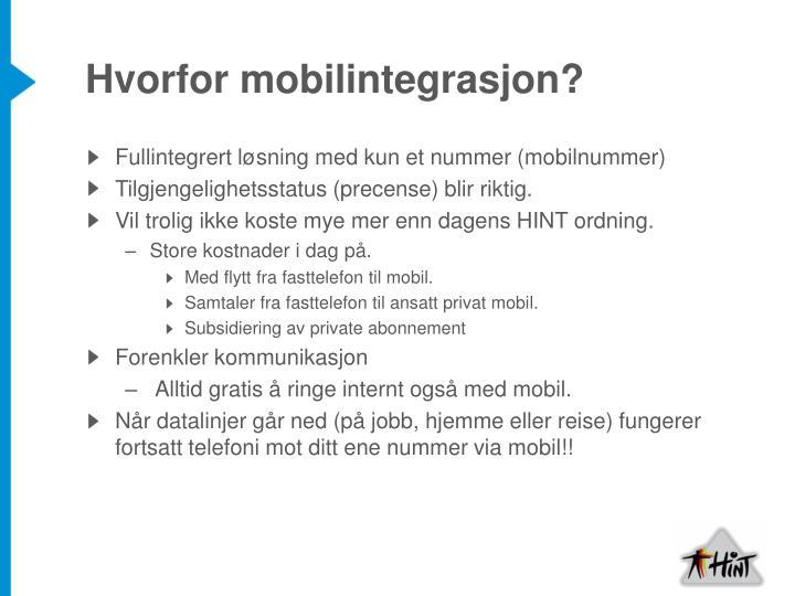 Hvorfor mobilintegrasjon?