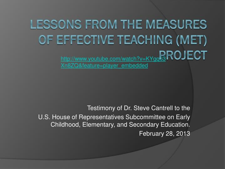 Testimony of Dr. Steve Cantrell to the