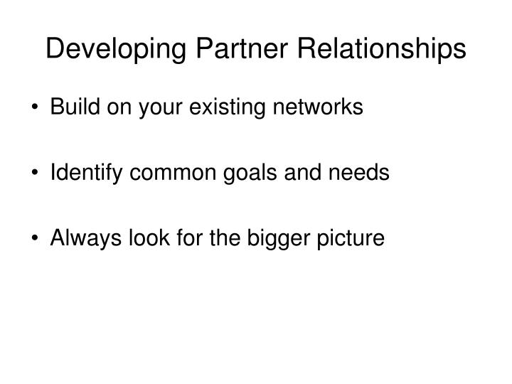 Developing Partner Relationships
