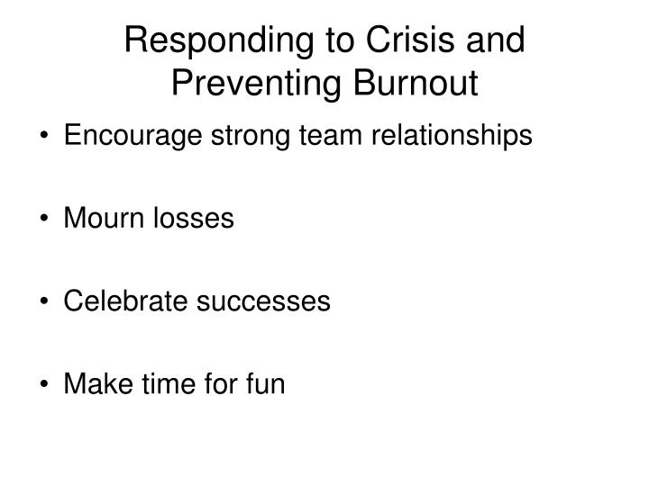 Responding to Crisis and Preventing Burnout