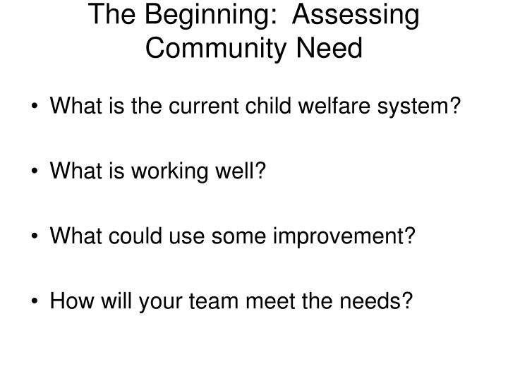 The beginning assessing community need