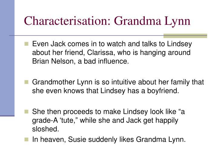 Characterisation: Grandma Lynn