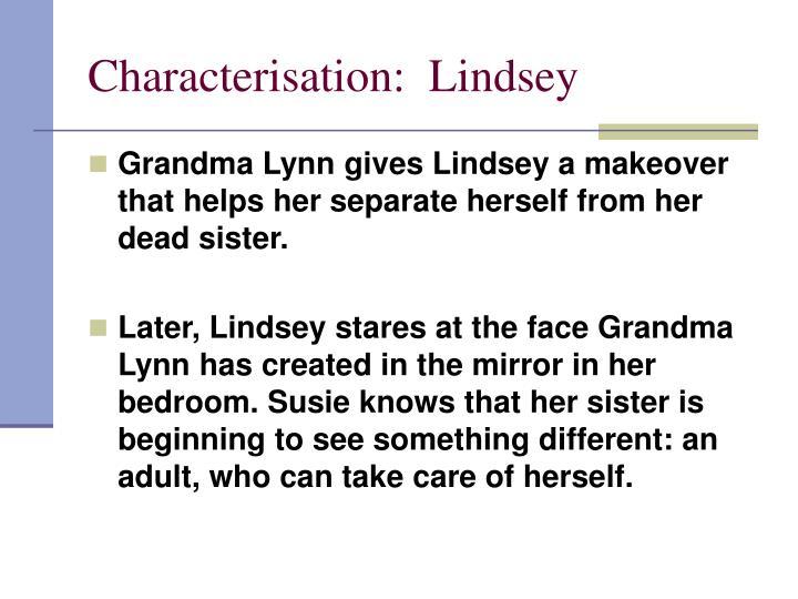 Characterisation:  Lindsey