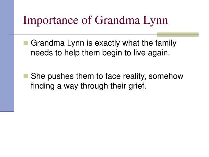 Importance of Grandma Lynn